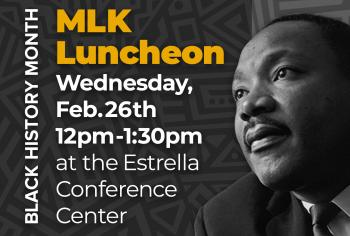 MLK Luncheon, Feb 26, 12-1:30